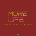 [MUSIC] Krazy Rymz - More Life Ft. Erigga