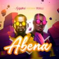 [MUSIC] Miraboi Ft. Peruzzi – Abena
