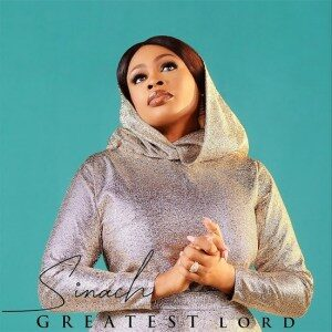 Sinach - Greatest Lord GOSPEL MP3 DOWNLOAD