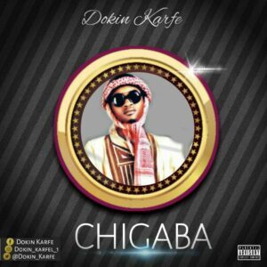 [FREEBEAT + HOOK] Dokin Karfe - Chigaba (Challenge) MP3 DOWNLOAD