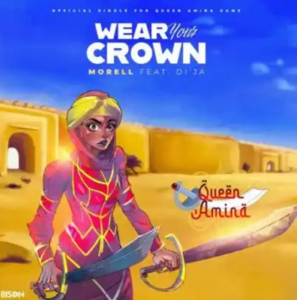 Morell Ft. Di'ja – Wear Your Crown MP3 DOWNLOAD