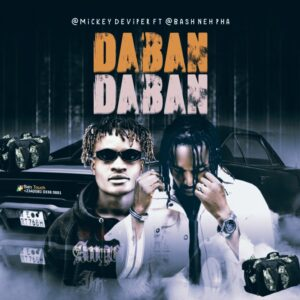 Mickey DeViper Ft. Bash Neh Pha – Daban Daban MP3 DOWNLOAD