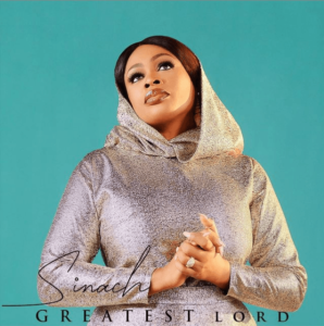 Sinach – Greatest Lord GOSPEL MP3 DOWNLOAD