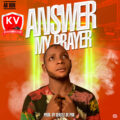 [MUSIC] AB Don - Answer My Prayer (Prod. By Gentle)