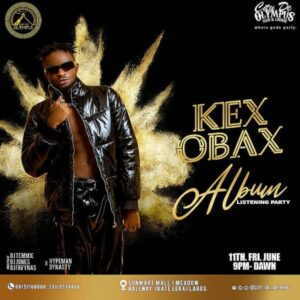 """Nigerian Sensational Music Artiste """"KEX Obax"""" Set To Shutdown Lagos City, Via Ep Listening Party 