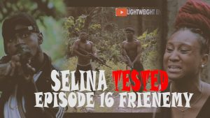 Selina Tested (Episode 16) MOVIE MP4 DOWNLOAD